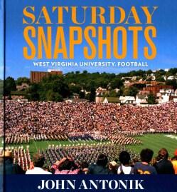 Saturday Snapshots: West Virginia University Football (Hardcover)