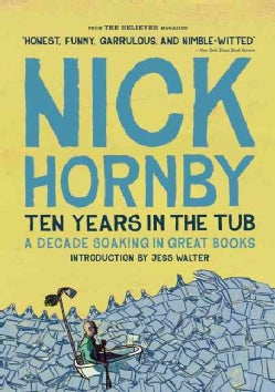 Ten Years in the Tub: A Decade Soaking in Great Books (Paperback)