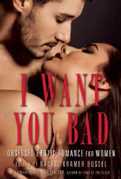 I Want You Bad: Erotic for Women (Paperback)