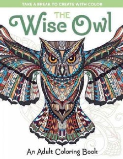 The Wise Owl: An Adult Coloring Book (Paperback)