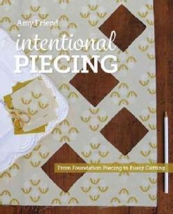 Intentional Piecing (Paperback)