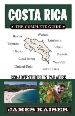 Costa Rica: The Complete Guide (Paperback)