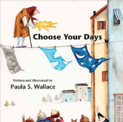 Choose Your Days (Hardcover)