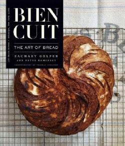 Bien Cuit: The Art of Bread (Hardcover)