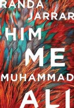 Him, Me, Muhammad Ali (Paperback)