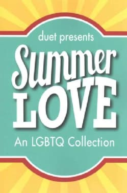 Summer Love: An Lgbtq Collection (Paperback)