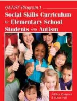 Quest Program I: Social Skills Curriculum for Elementary School Students With Autism; Ready-to-Use Lessons with Games, Role-P...