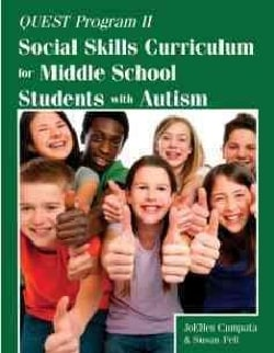 Quest Program II: Social Skills Curriculum for Middle School Students with Autism (Paperback)