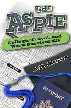 The Aspie College, Work & Travel Survival Guide (Paperback)