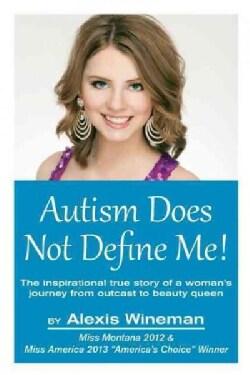 Autism Does Not Define Me! (Paperback)
