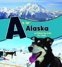 A Is for Alaska (Hardcover)
