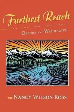 Farthest Reach: Oregon and Washington (Paperback)