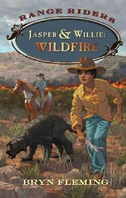 Jasper & Willie: Wildfire (Hardcover)