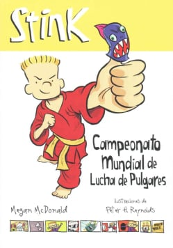 Stink: Campeonato mundial de lucha de pulgares \ And The Ultimate Thumb-Wrestling Smackdown (Paperback)