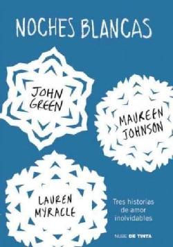 Noches blancas / White Nights: Tres historias de amor inolvidables (Paperback)