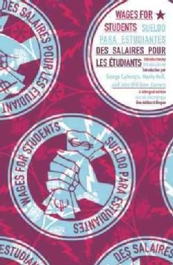 Wages for Students/Sueldo Para Estudiantes/Des Salaires Pour Les Etudiants (Paperback)