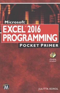 Microsoft Excel Programming 2016: Pocket Primer