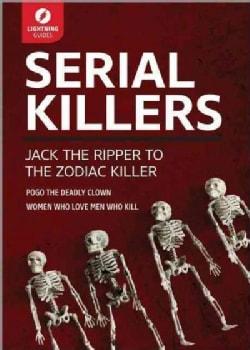 Serial Killers: Jack the Ripper to the Zodiac Killer (Paperback)