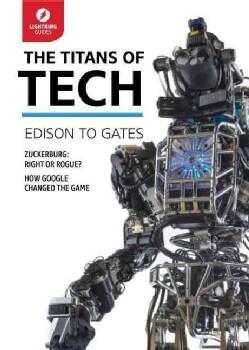 The Titans of Tech: Edison to Gates (Paperback)