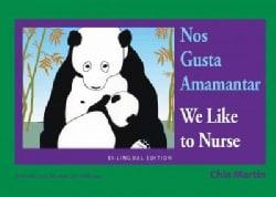 Nos Gusta Amamantar / We Like to Nurse (Board book)
