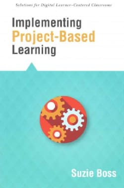 Implementing Project-Based Learning (Paperback)