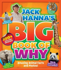 Jack Hanna's Big Book of Why: Amazing Animal Facts and Photos! (Hardcover)