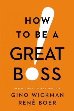 How to Be a Great Boss (Hardcover)