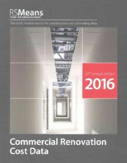 RSmeans Commercial Renovation Cost Data 2016 (Paperback)
