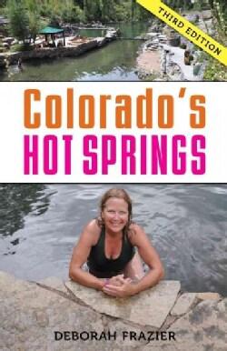 Colorado's Hot Springs (Hardcover)