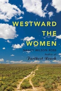 Westward the Women (Paperback)