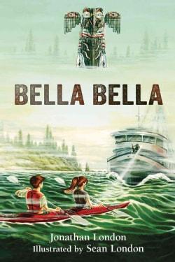 Bella Bella (Hardcover)