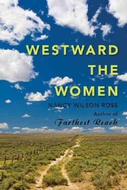 Westward the Women (Hardcover)