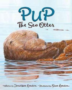Pup the Sea Otter (Hardcover)