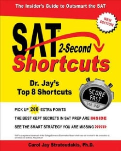 Sat 2-second Shortcuts: The Insider's Guide to the New Sat (Paperback)