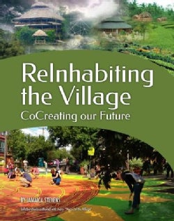 Reinhabiting the Village: CocCeating Our Future (Paperback)