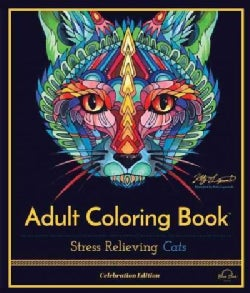 Stress Relieving Cats: Adult Coloring Book, Celebration Edition (Paperback)