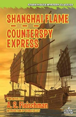 Shanghai Flame / Counterspy Express (Paperback)