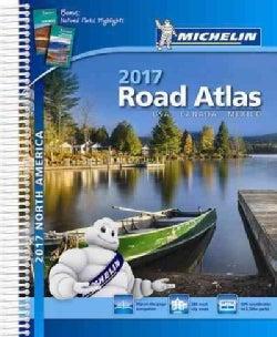 Michelin 2017 Road Atlas North America USA, Canada, Mexico (Paperback)