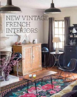 New Vintage French Interiors (Hardcover)