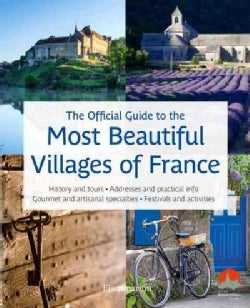 The Official Guide to the Most Beautiful Villages of France (Paperback)