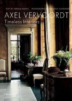 Axel Vervoordt: Timeless Interiors (Hardcover)