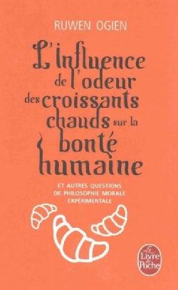 L'influence De L'odeur Des Croissants Chauds (Paperback)
