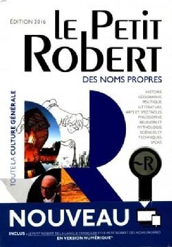 Dictionnaire Le Petit Robert Des Noms Propres 2016: Edition Bimedia (Hardcover)