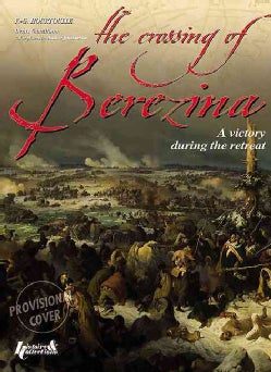 The Crossing of the Berezina: A victory during the defeat (Hardcover)