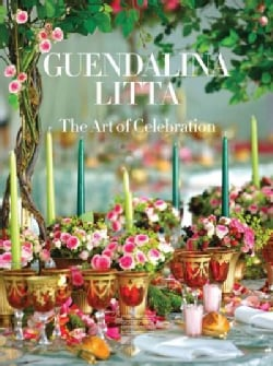 Guendalina Litta: The Art of Celebration (Hardcover)