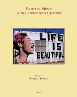 Protest Music in the Twentieth Century (Hardcover)