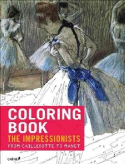 Impressionists - from Caillebotte to Manet: Coloring Book (Paperback)