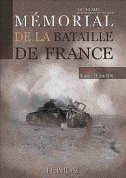 Memorial De La Bataille De France: 5 Juin -25 Juin 1940 (Hardcover)