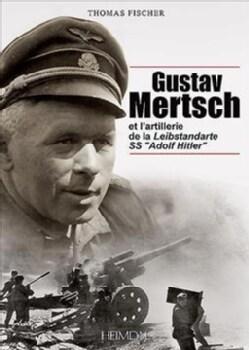 Gustav Mertsch: Et L'artillerie De La Leibstandarte Ss Adolf Hitler (Hardcover)