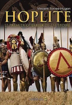 Hoplite: Le Premier Guerrier De L'histoire (Hardcover)